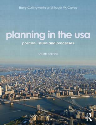 Planning in the USA By Cullingworth, J. Barry/ Caves, Roger