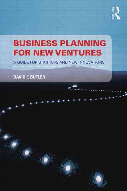 Business Planning for New Ventures By Butler, David